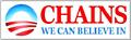 Chains We Can Believe In - Bumper Sticker