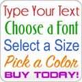 Custom Made Text Decals, Multi-Purpose