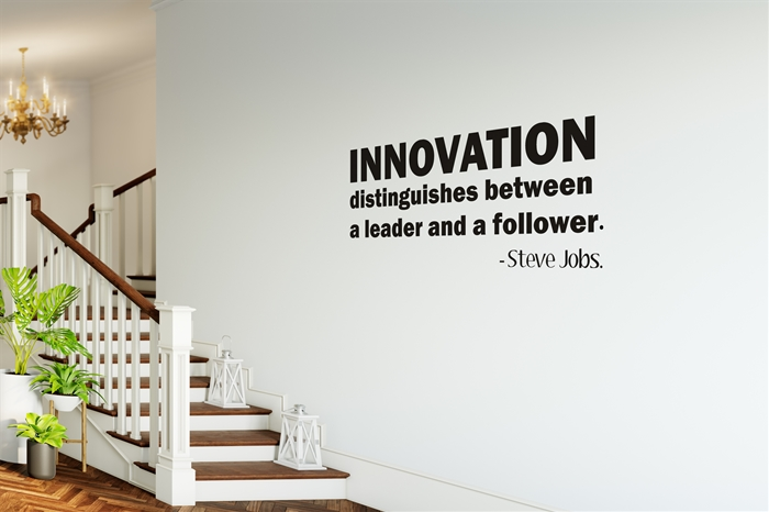 Innovation Distinguishes Between a Leader and a Follower - Steve Jobs Wall Decal